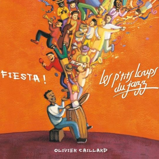 Fiesta ! Les p'tits Loups du jazz