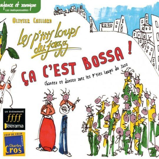 CD Ça c'est bossa - Les petits loups du jazz